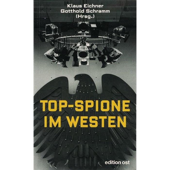 Eichner/Schramm, Top-Spione im Westen