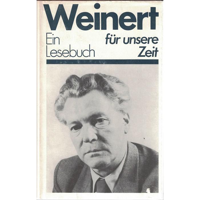 Erich Weinert, Ein Lesebuch für unsere Zeit