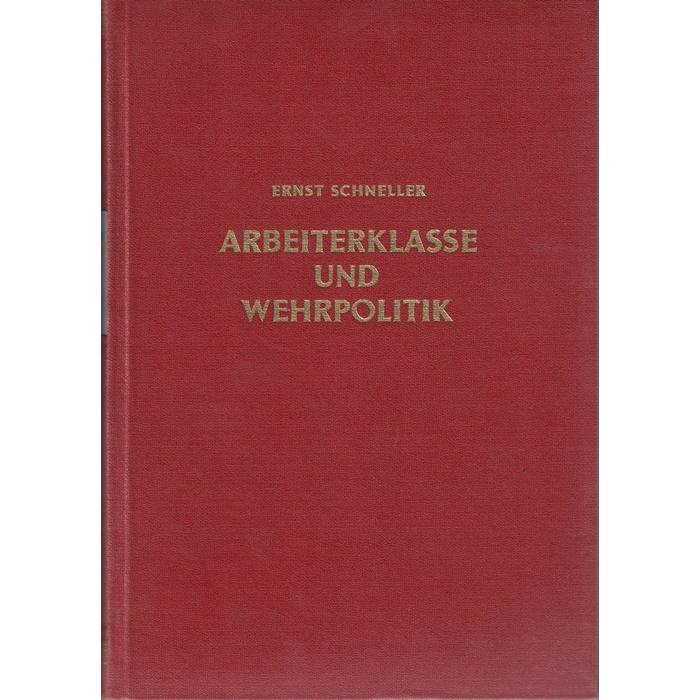 Ernst Schneller, Arbeiterklasse und Wehrpolitik