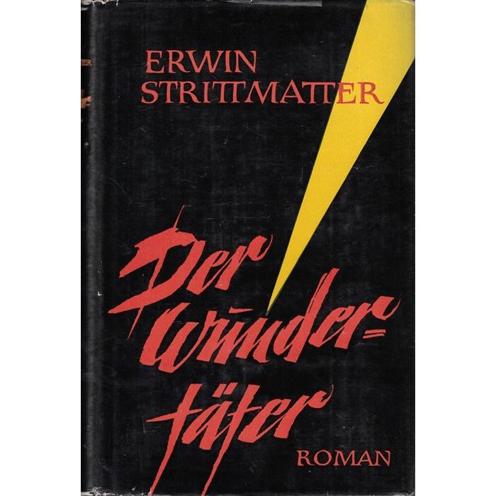 Erwin Strittmatter, Der Wundertäter -Roman