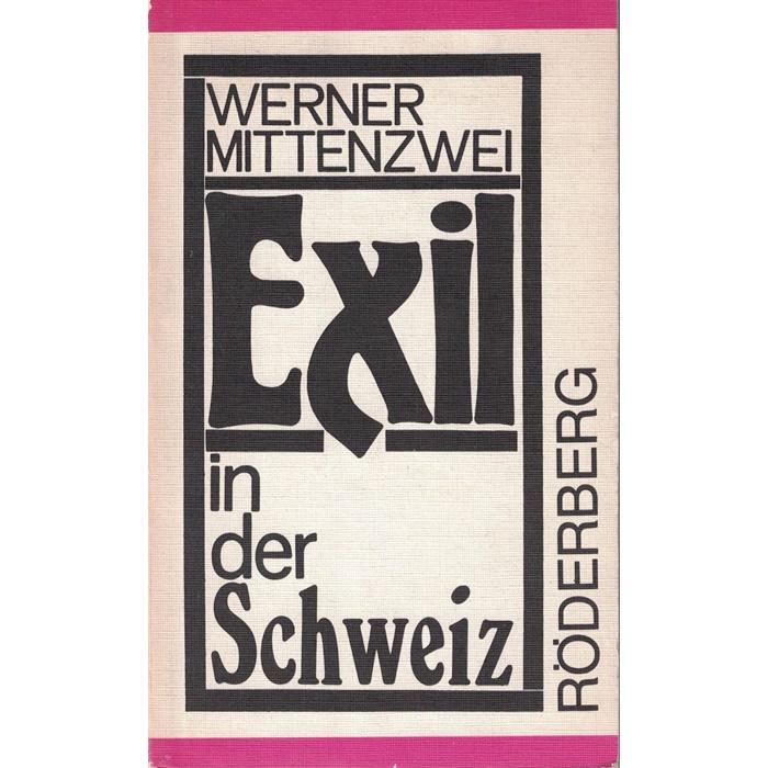 Exil in Der Schweiz