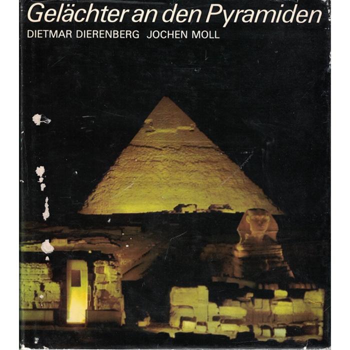 Gelächter an den Pyramiden - Dietmar Dierenberg/Jochen Moll