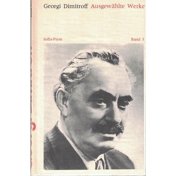 Georgi Dimitroff, Ausgewählte Werke in 3 Bänden - im Schuber