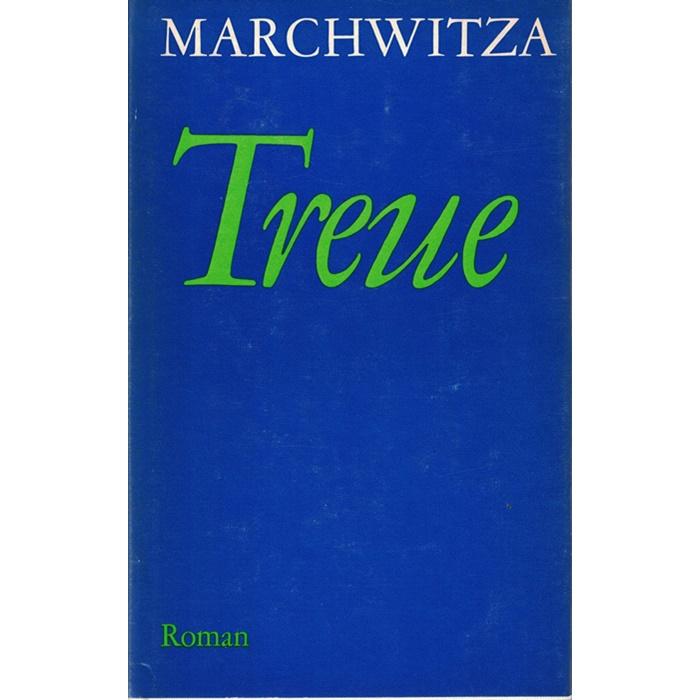 Hans Marchwitza, Treue
