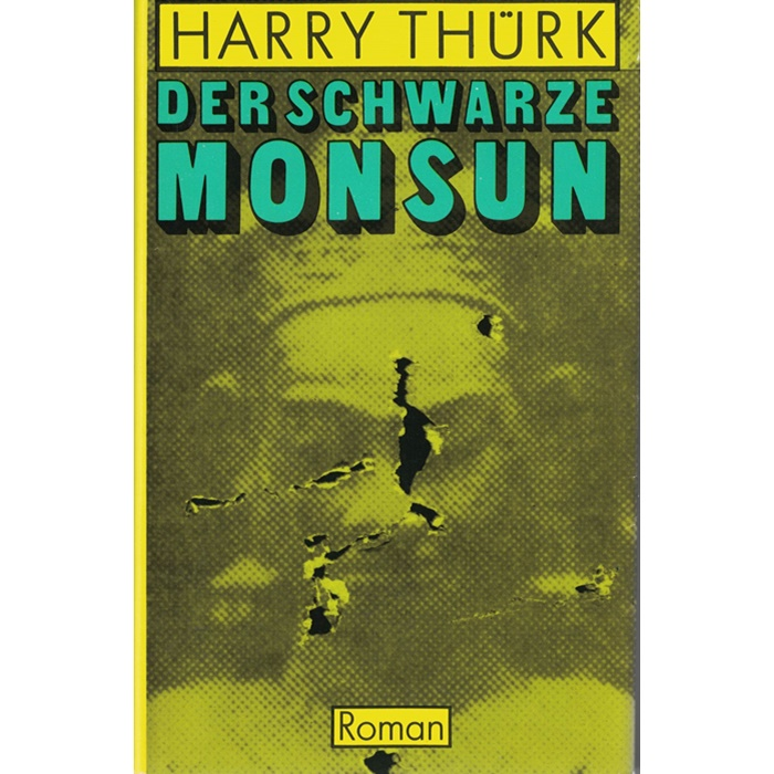 Harry Thürk, Der schwarze Monsun - Roman