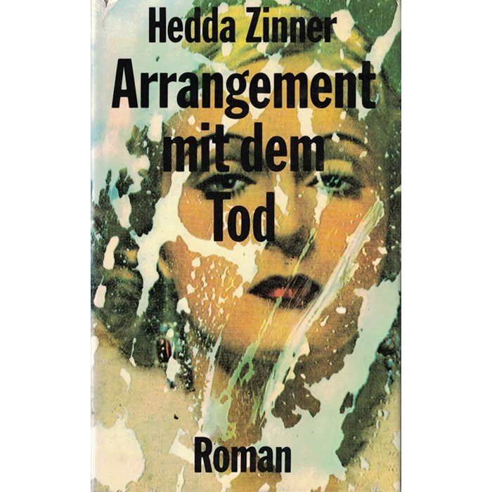 Hedda Zinner, Arrangement mit dem Tod