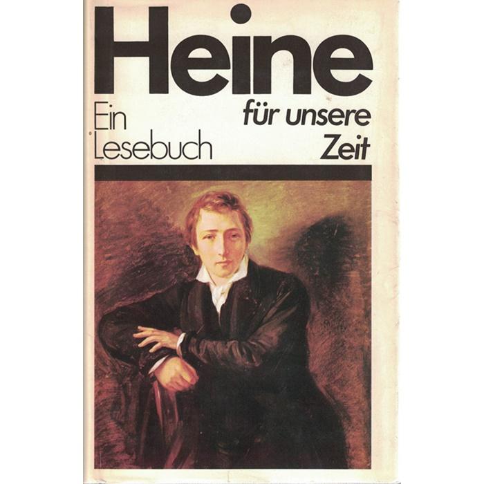 Heinrich Heine - Ein Lesebuch für unsere Zeit