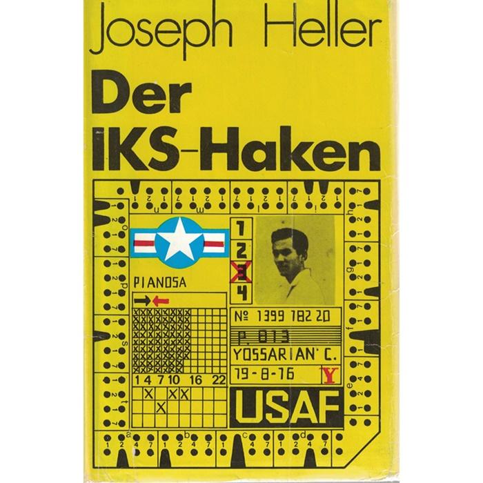 Joseph Heller, Der IKS-Haken - Roman aus dem Amerikanischen