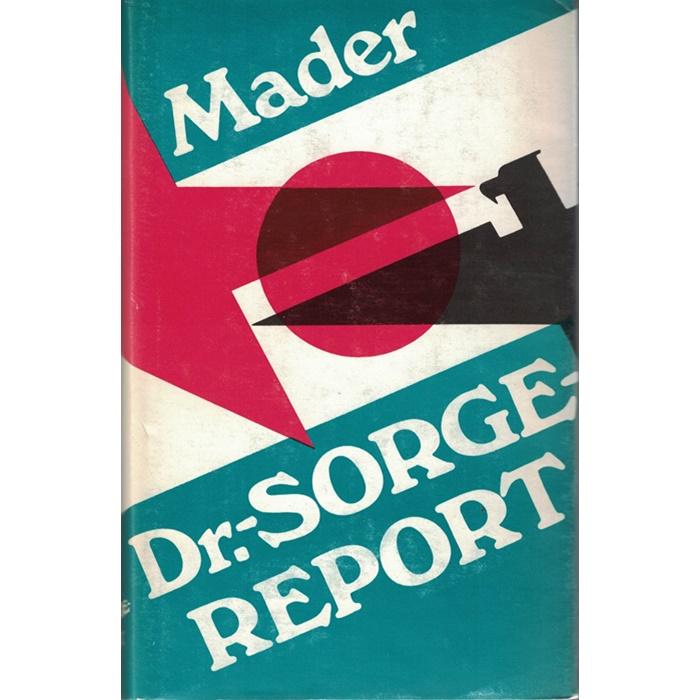 Julius Mader, Dr.-Sorge-Report
