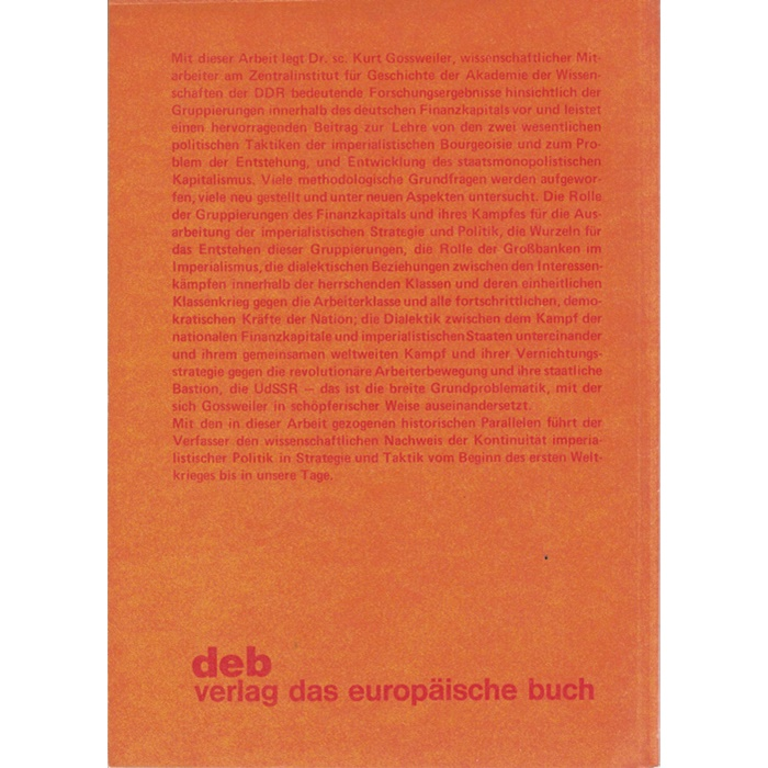 Kurt Gossweiter, Großbanken - Industriemonopole Staat 1914 - 32