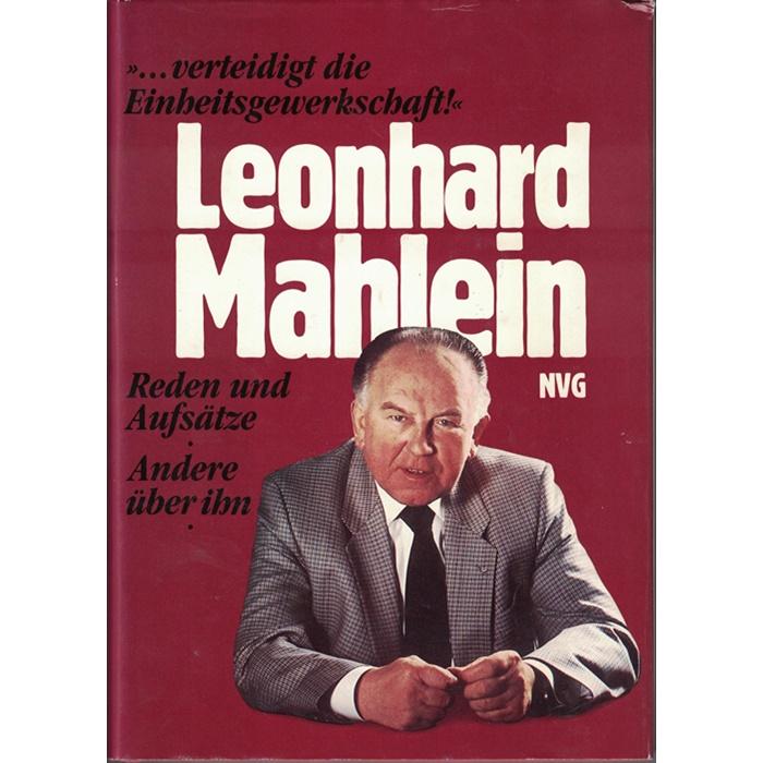 Leonhard Mahlein - Reden und Aufsätze