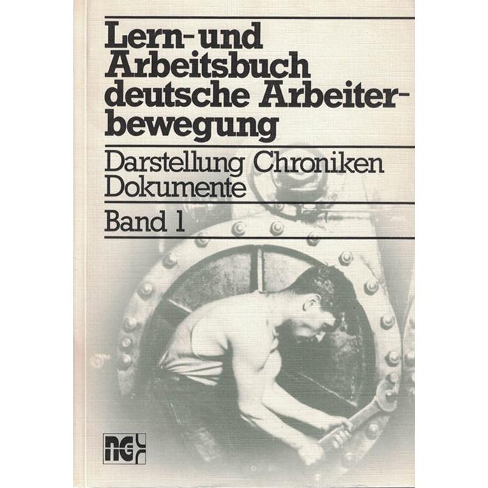 Lern- und Arbeitsbuch deutsche Arbeiterbewegung