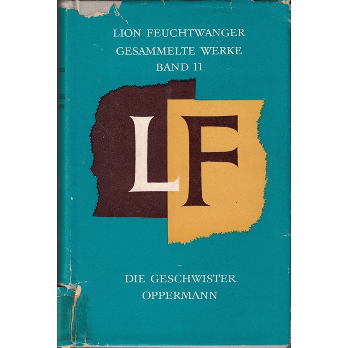 Lion Feuchtwanger, Die Geschwister Oppermann - Gesammelte Werke Band 11