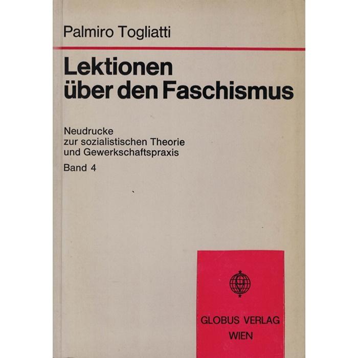 Palmiro Togliatti - Lektionen über den Faschismus