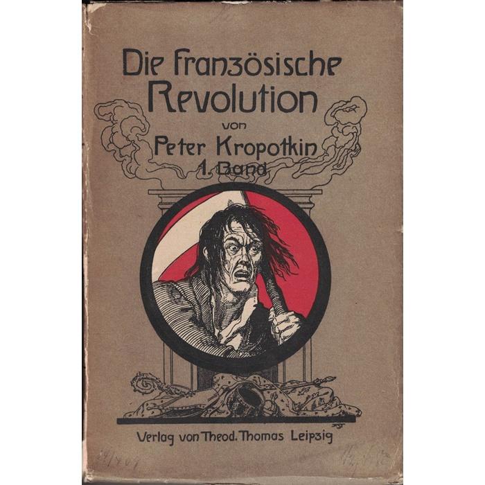 Peter Kropotkin, Die französische Revolution