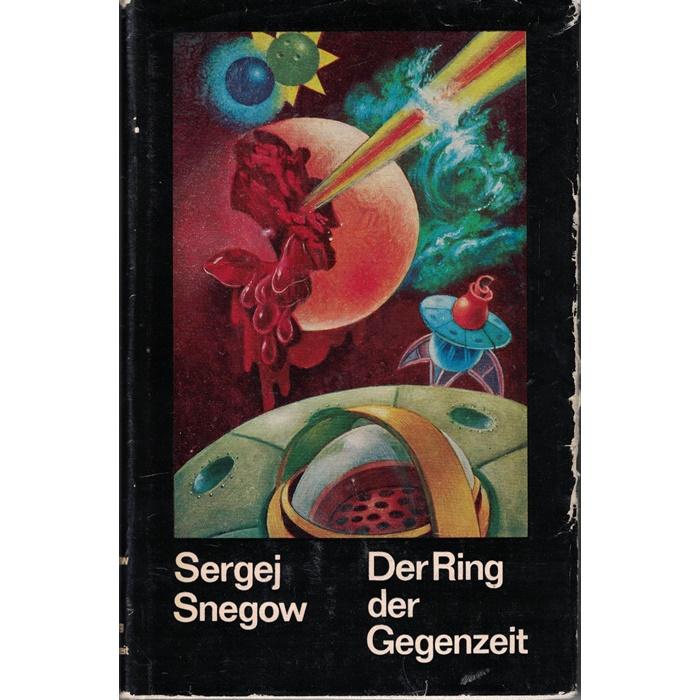 Sergej Snegow, Der Ring der Gegenzeit