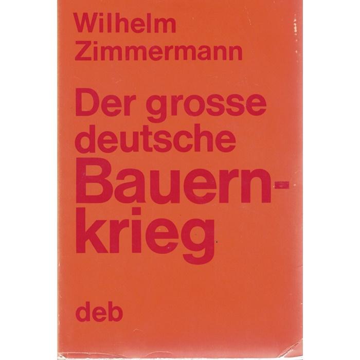 Wilhelm Zimmermann, Der Große deutsche Bauernkrieg - Volksausgabe