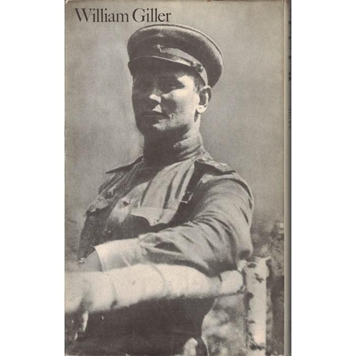 William Giller, Und wieder in den Kampf - Erinnerungen eines sowjetischen Militärarztes