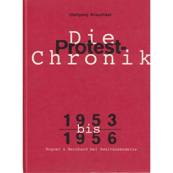 Wolfgang Kraushaar, Die Protest-Chronik - 4 Bände