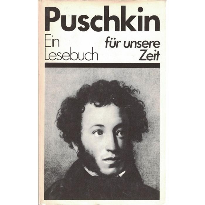 Alexander Puschkin, Ein Lesebuch für unsere Zeit