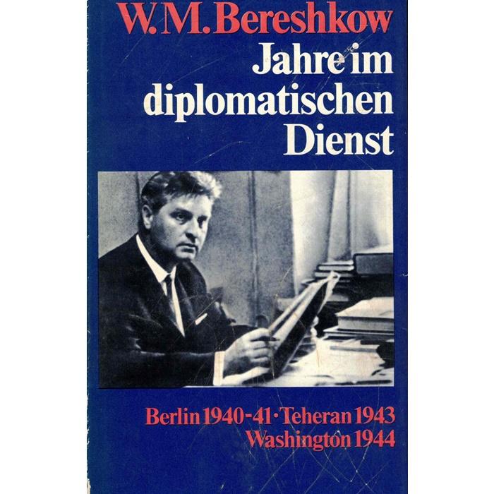 Bereshkow Diplomatie Washington