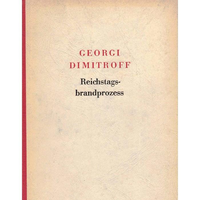 Dimitroff Reichstagsbrandprozess