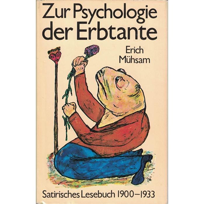 Erich Mühsam, Zur Psychologie der Erbtante