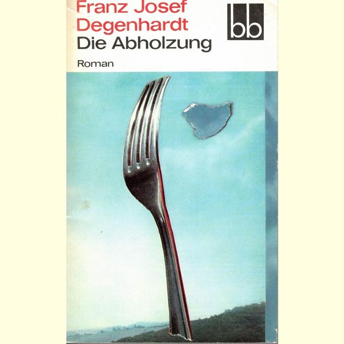 Franz Josef Degenhardt Abholzung