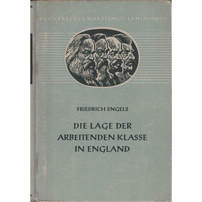 Friedrich Engels, Die Lage der arbeitenden Klasse in England