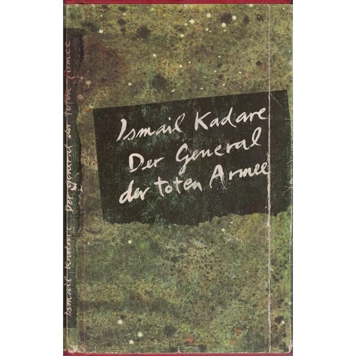 Ismail Kadare, Der General der toten Armee - Roman