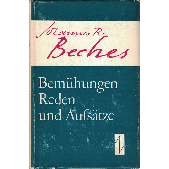 Johannes R. Becher, Bemühungen - Reden und Aufsätze