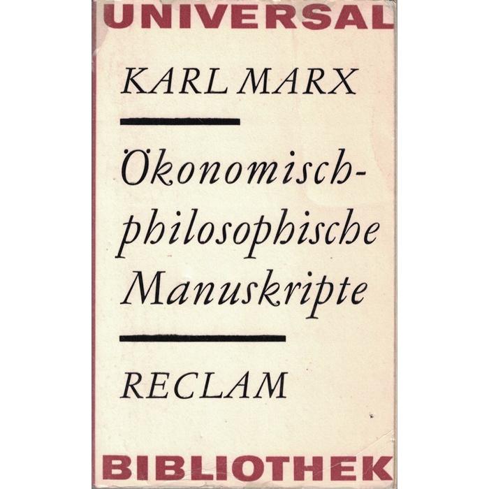 Karl Marx, Ökonomisch-philosophische Manuskripte