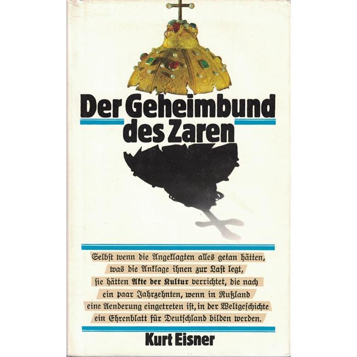 Kurt Eisner, Der Geheimbund des Zaren