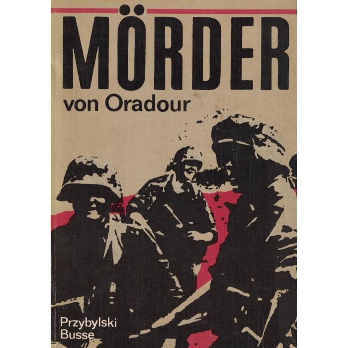 Mörder von Oradur