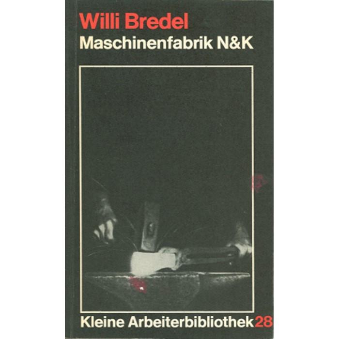 Willy Brtedel Maschinenfabrik N&K