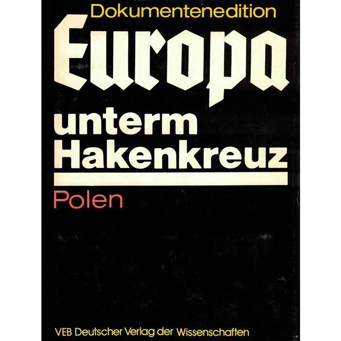 Europa unterm Hakenkreuz Polen