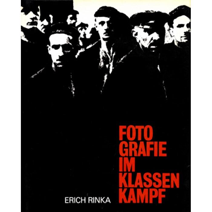 Fotografie im Klassenkampf Leipzig