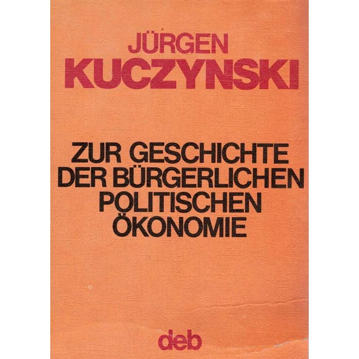Jürgen Kuczynski bürgerliche politische ökonomie