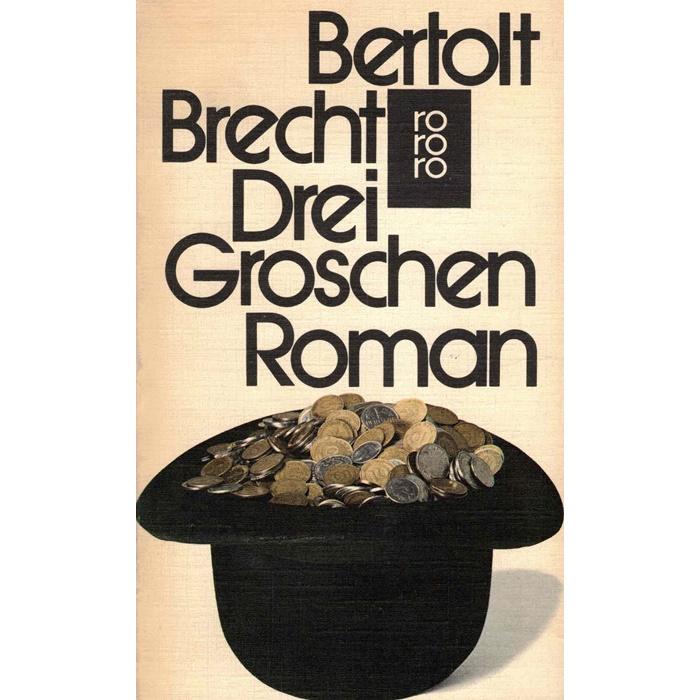 Bertolt Brecht Dreigroschen Roman