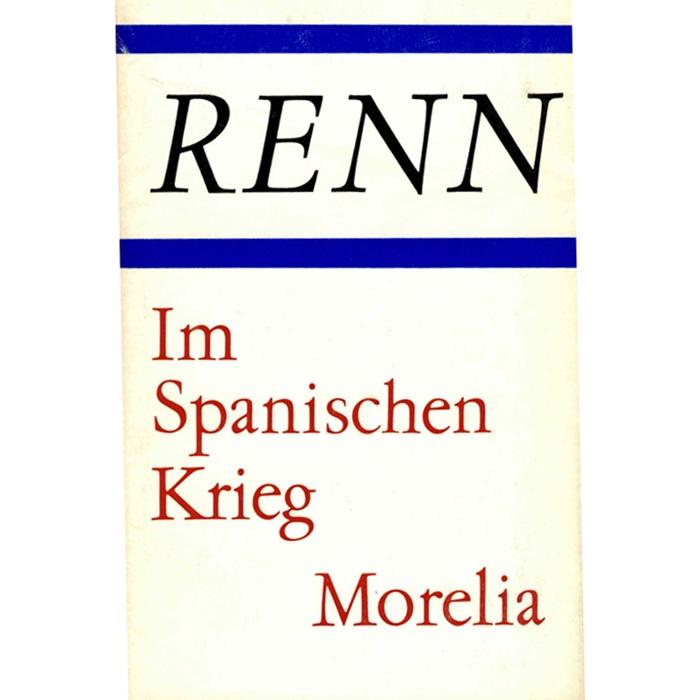 Ludwig Renn Spanien Krieg