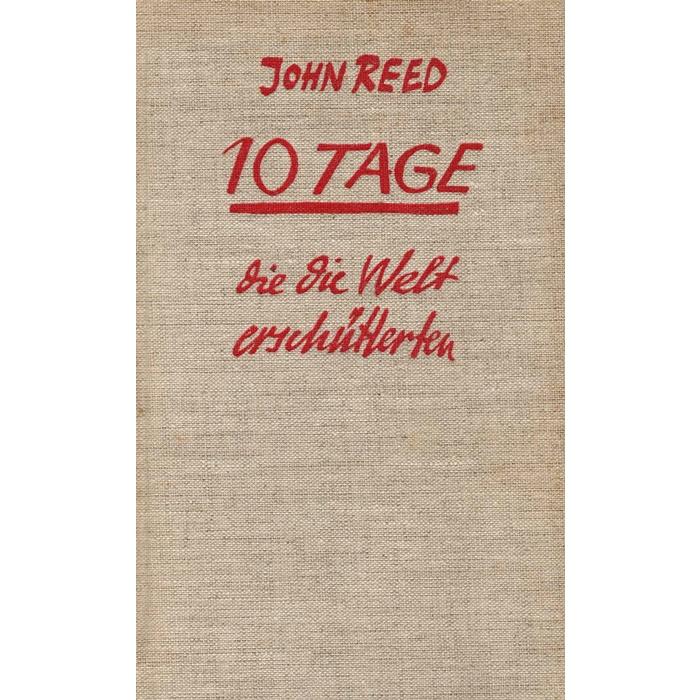 John Reed Zehn Tage die die Welt erschütterten